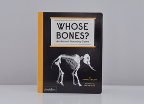 Whose Bones? An Animal Guessing Game by Gabrielle Balkan with Illustrations by Sam Brewster