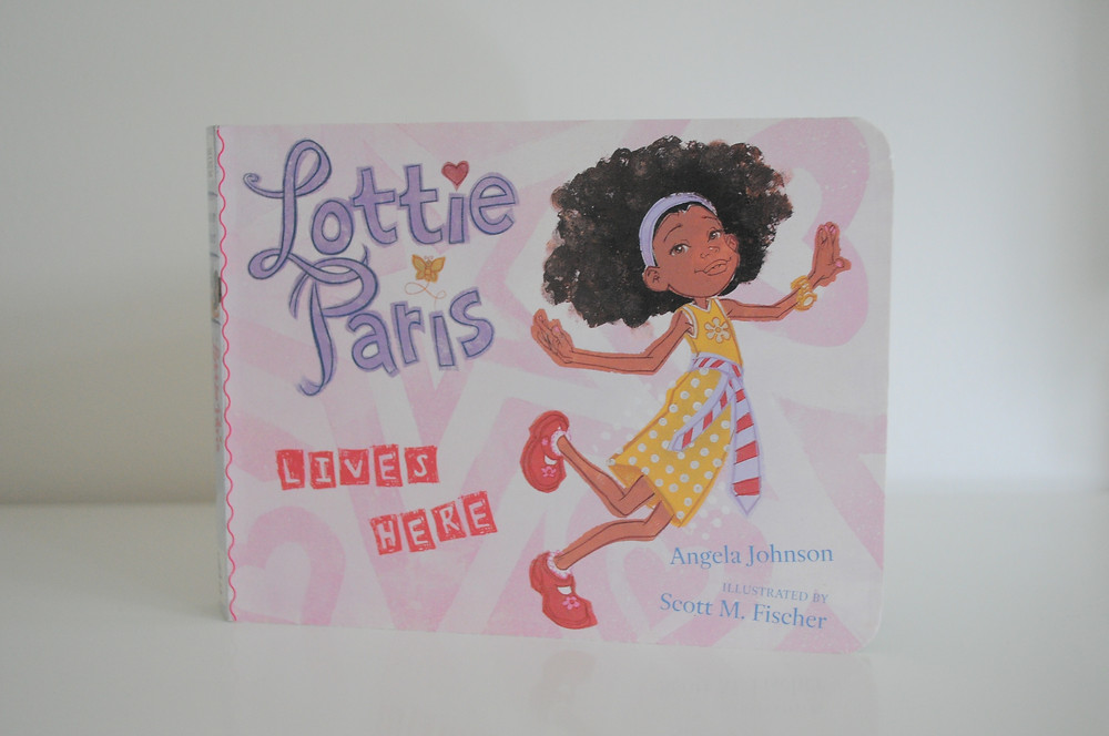 Lottie Paris Lives Here by Angela Johnson