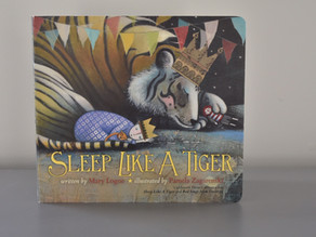 New to Board Book Format: Sleep Like A Tiger by Mary Logue & Illustrated by Pamela Zagarenski