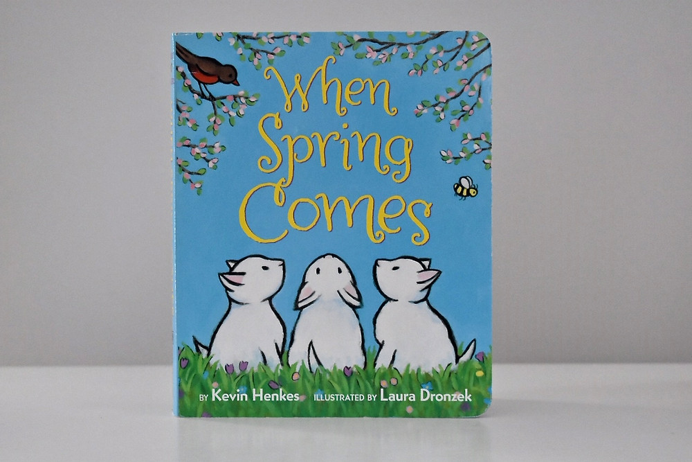 When Spring Comes by Kevin Henkes with illustrations by Laura Dronzek
