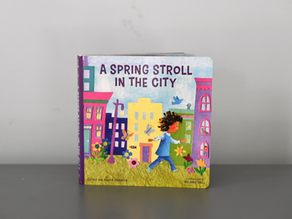 A Spring Stroll In The City by Cathy Goldberg Fisherman with Illustrations by Melanie Hall