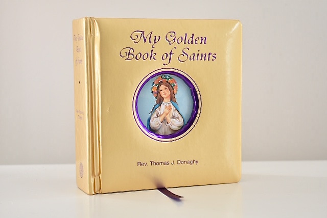 My Golden Book of Saints by Rev. Thomas J. Donaghy