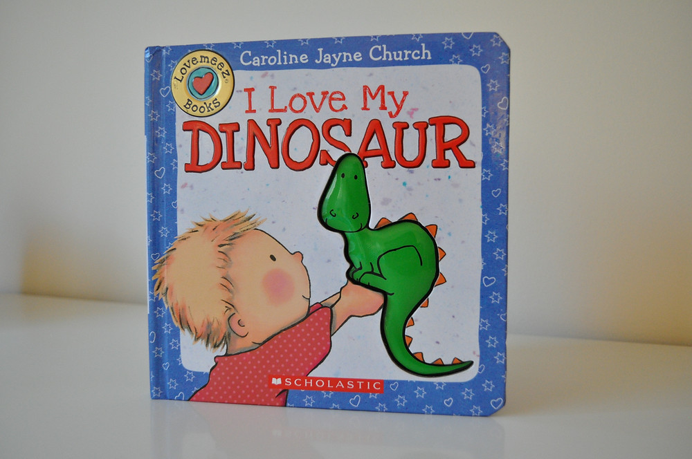 I Love My Dinosaur by Caroline Jayne Church