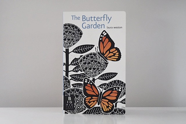 The Butterfly Garden by Laura Weston