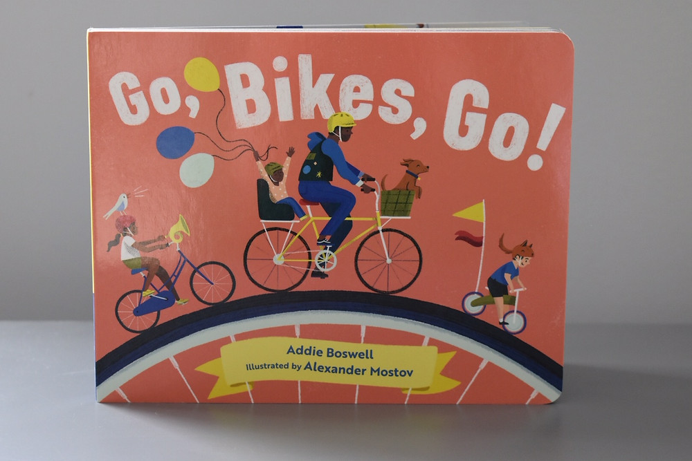 Go, Bikes, Go! by Addie Boswell with illustrations by Alexander Mostov