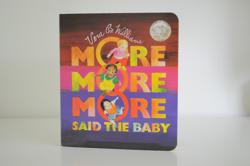 More More More Said The Baby by Vera B Williams