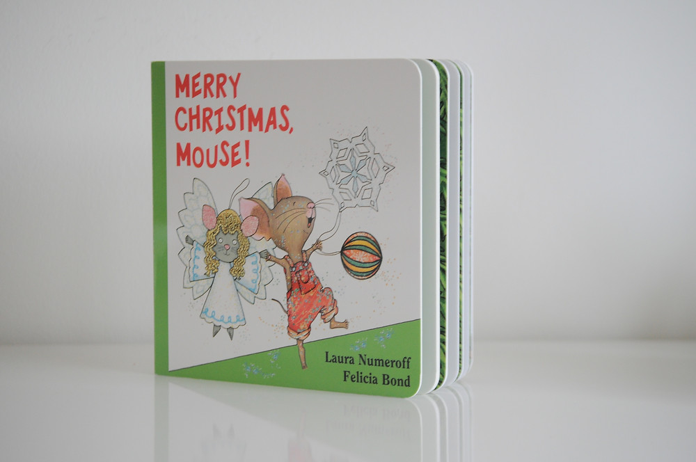 Merry Christmas Mouse! by Laura Numeroff