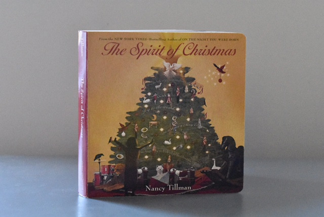 2.     The Spirit of Christmas by Nancy Tillman