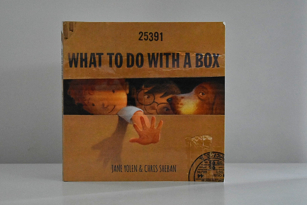 What To Do With A Box by Jane Yolen & Chris Sheban