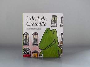 New to Board Book Format: Lyle, Lyle, Crocodile by Bernard Weber