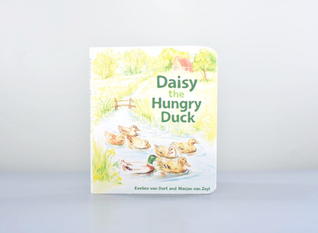 Daisy the Hungry Duck by Evelien van Dort and Marjan van Zeyl