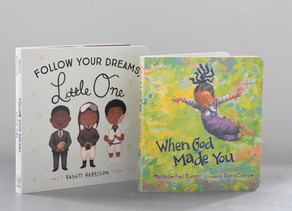 New to Board Book Format: Follow Your Dreams Little One & When God Made You
