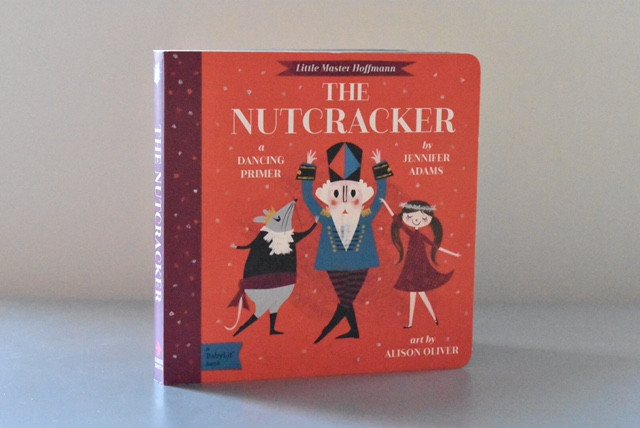 The Nutcracker: A Dancing Primer byJennifer Adams