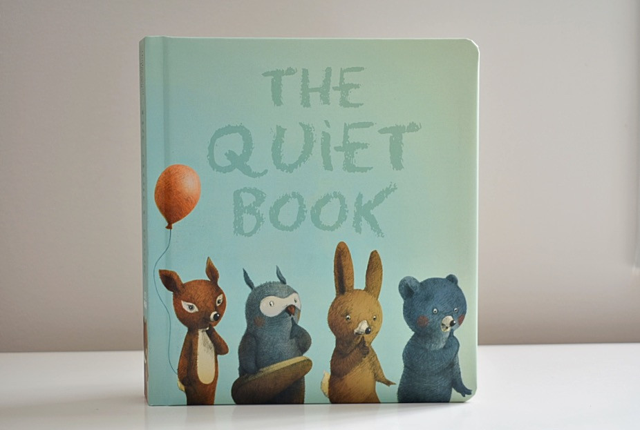 The Quiet Book by Deborah Underwood & Renata Liwska