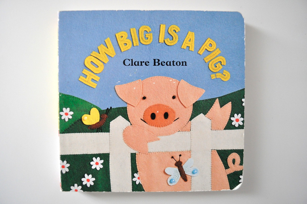 How Big is a Pig by Clare Beaton