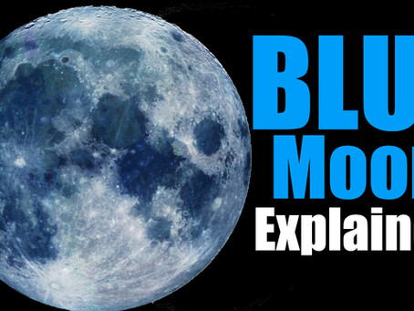 Is it Really a Blue Moon? What is a Blue Moon anyways?