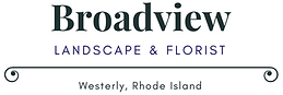 Broadview Landscape and florist Westerly Rhode Island