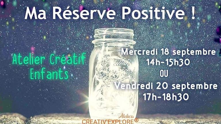 Ma réserve positive - Atelier créatif enfants