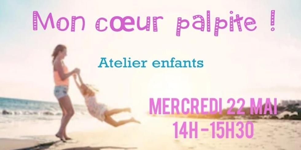 """Atelier enfants """"Mon coeur palpite"""""""