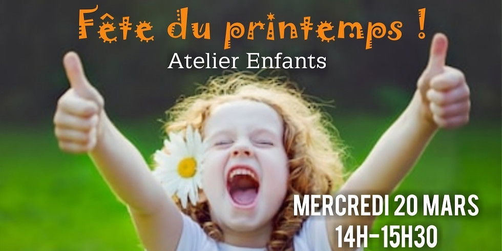 """Atelier enfants """"Fête du Printemps"""""""