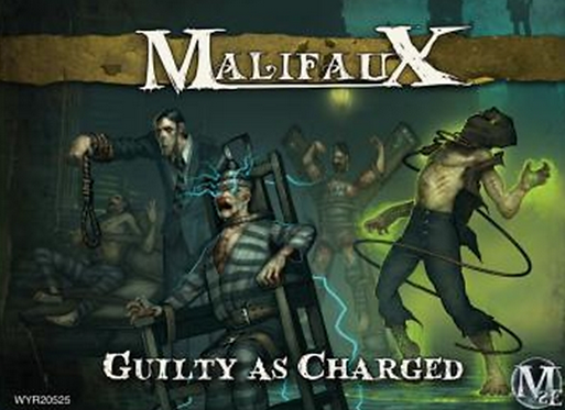 Malifaux: Guilty as Charged