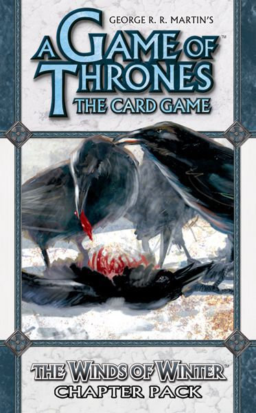 Game of Thrones The Card Game: The Winds of Winter Chapter Pack