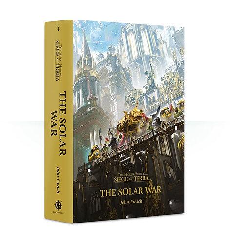 Black Library: The Horus Heresy Siege of Terra: The Solar War (John French)