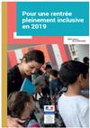 Dès la rentrée 2019 de l'Education nationale, mise en place de « Pour une école inclusive »