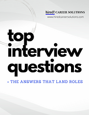 Top IV Questions - Hired! Career Solutio