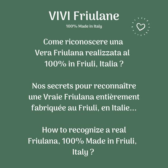 Come riconoscere una Vera Friulana