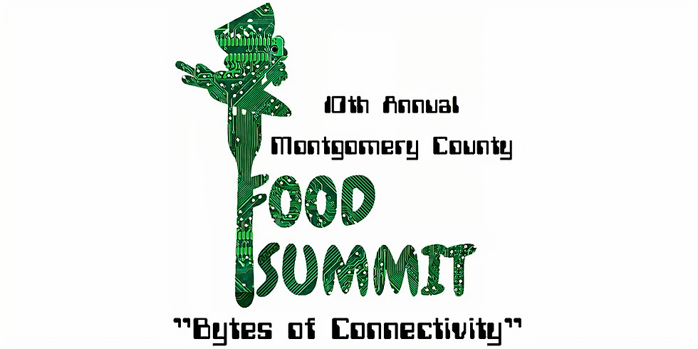Montgomery County 10th annual Food Summit