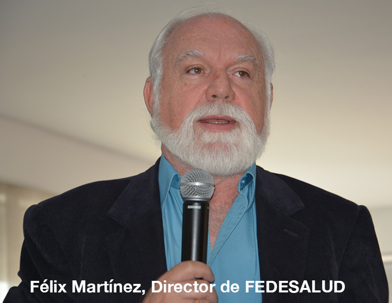 Félix Martínez, director de FEDESALUD.