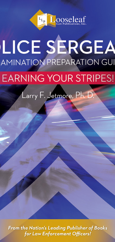 Police Sergeant Examination Preparation Guide: Earning Your Stripes!
