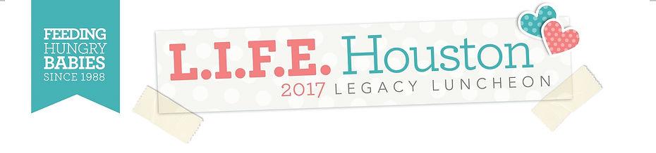 2017 L.I.F.E. Houston Legacy Luncheon