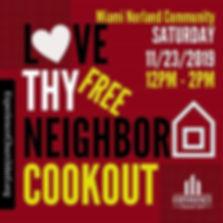 L❤️VE THY NEIGHBOR + FREE COMMUNITY COOK