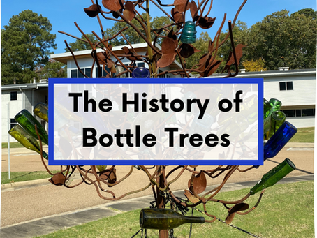 The History of Bottle Trees