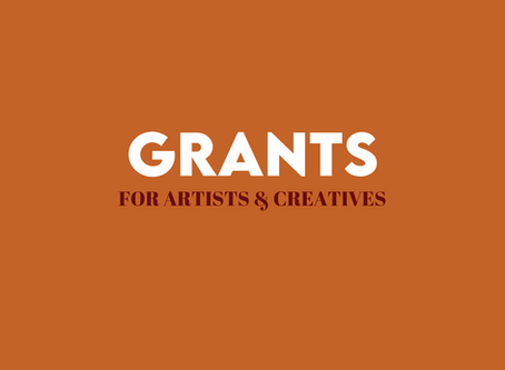 Grant Opportunities for Artists and Creatives