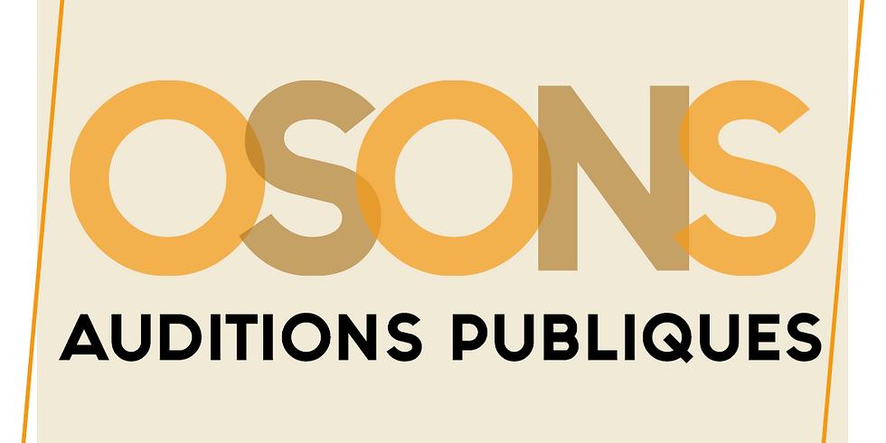 Osons - Auditions Publiques