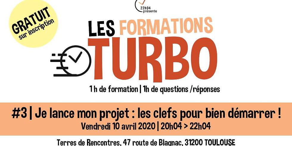 Formation Turbo #3 | Je lance mon projet : Toutes les clefs !