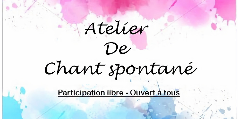 Atelier de Chant Spontané