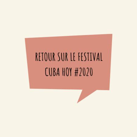 Retour sur le Festival Cuba Hoy #2020
