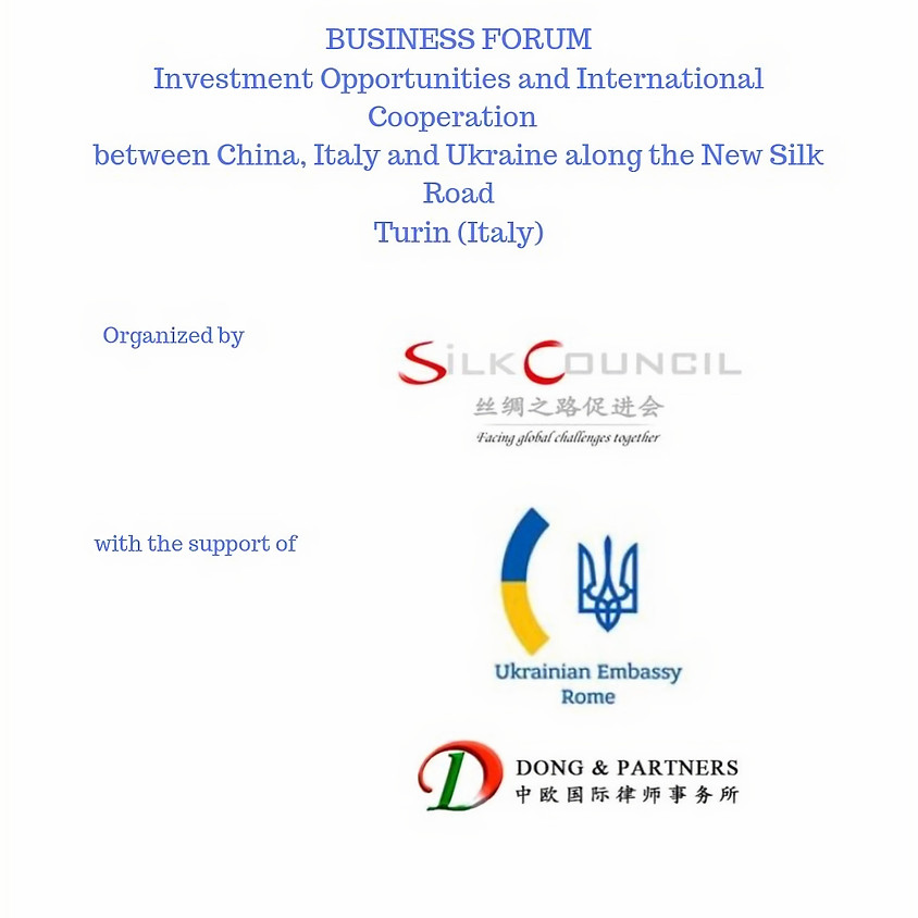Investment opportunities & international cooperation  between China, Italy and Ukraine along the New Silk Road