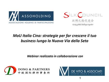 """Webinar """"MoU Italia - Cina: strategie per far crescere il tuo business lungo la Nuova Via della Seta"""