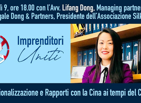 Interview of Avv. Lifang Dong by United Italian entrepreneurs association