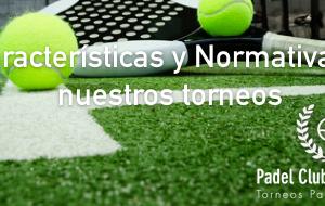 Sobre Padel Club Barcelona, características y normativa de nuestros torneos