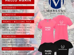 TORNEO HELLO AGAIN PADEL- 4 de JULIO de 2020 - Maresme Padel Club