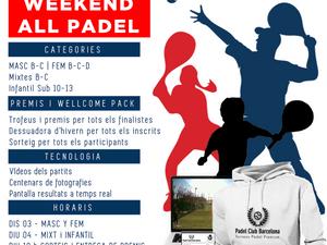 TORNEO APLAZADO -SUPER WEEKEND ALL PADEL- Nueva Fecha: 3 Y 4 de Octubre 2018 - Maresme Padel Club