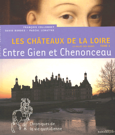Les châteaux de la Loire