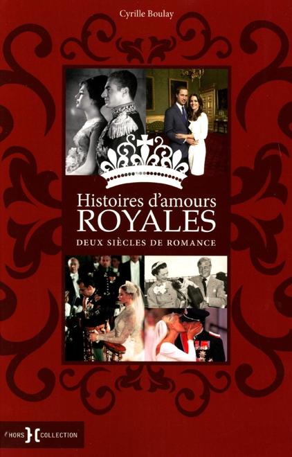 Histoires d'amour royales