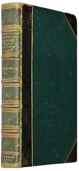 Споттисвуд В. Путешествие на тарантасе по восточной России осенью 1856 года. 1857 г.